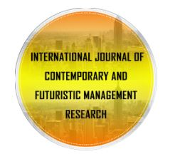 INTERNATIONAL JOURNAL OF CONTEMPORARY AND FUTURISTIC RESEARCH